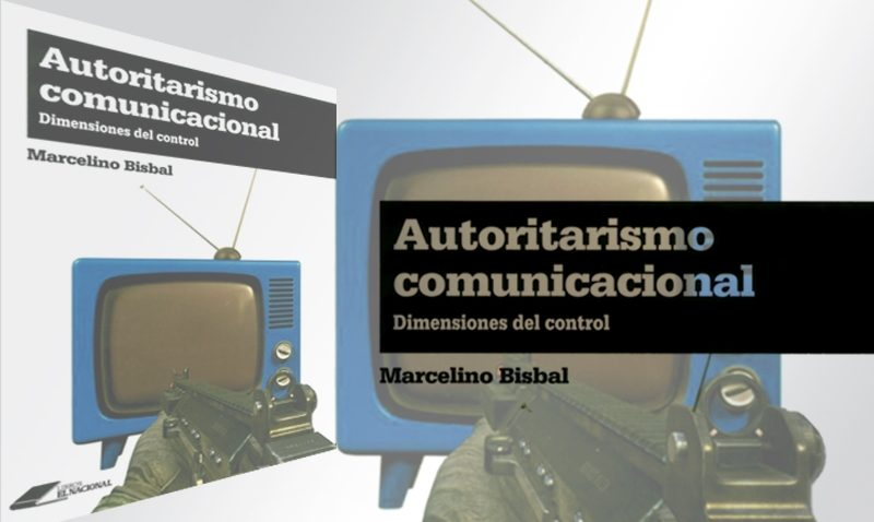 Autoritarismo comunicacional retratado por Marcelino Bisbal