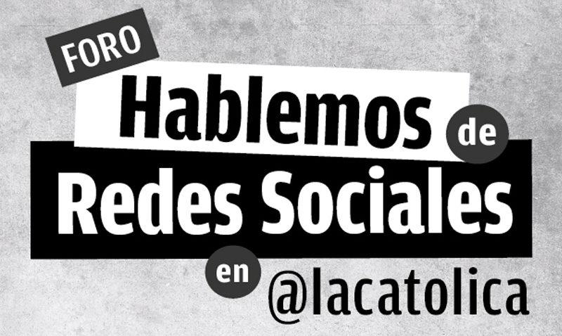Hablemos de Redes Sociales en @lacatolica