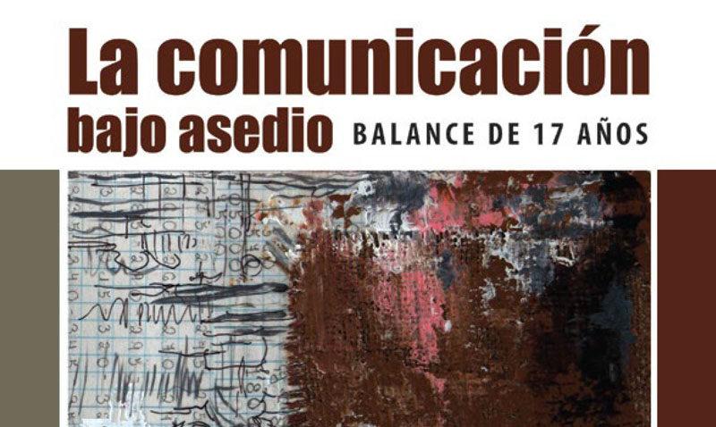 Comunicaciones bajo asedio político