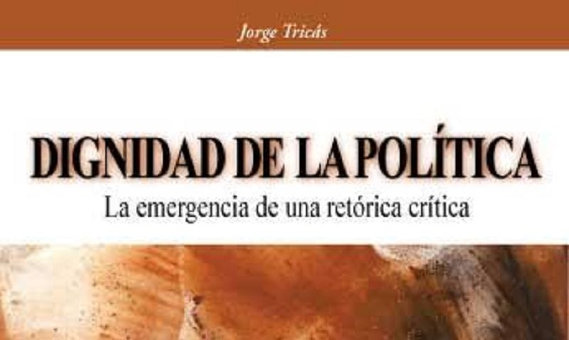 """Profesor Jorge Tricás presenta """"Dignidad de la Política"""""""
