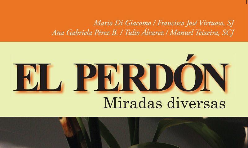 """""""El perdón"""", un libro para la reconciliación"""