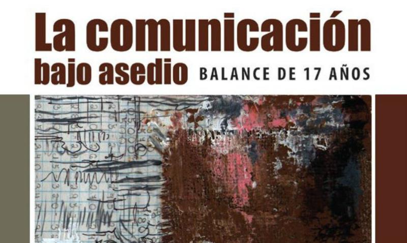 La comunicación bajo asedio