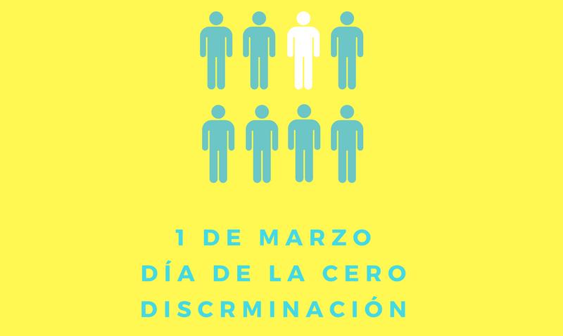 1 de marzo: Día de la Cero Discriminación