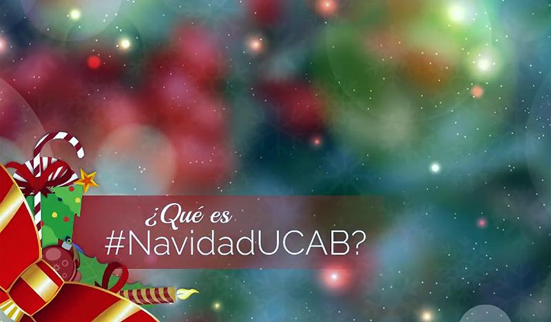 #NavidadUCAB: Nuestro mensaje de aliento para Venezuela