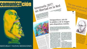 Dramaturgia y nuevas mediaciones: lo nuevo de la revista Comunicación