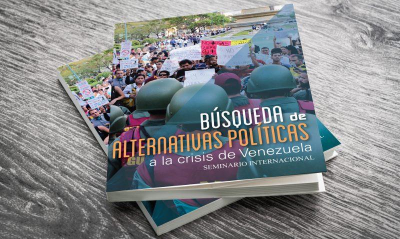 La UCAB pone a disposición gratuita libro sobre alternativas de solución a la crisis venezolana
