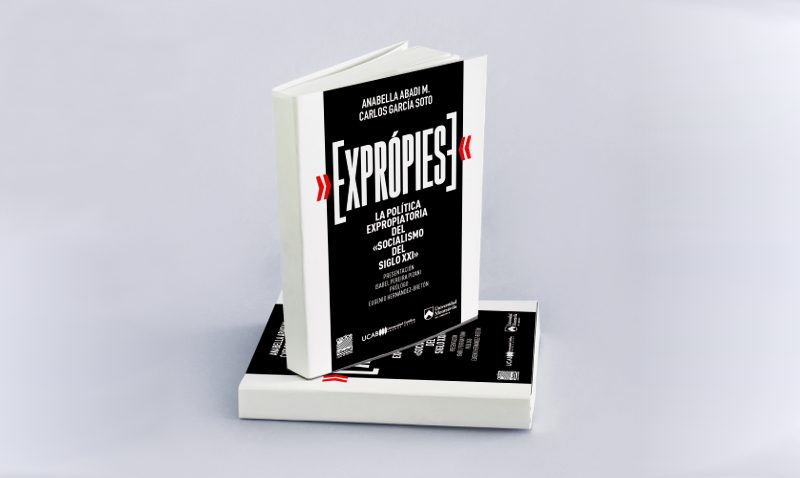 La UCAB ofrece para descarga gratuita libro sobre la política expropiatoria en Venezuela