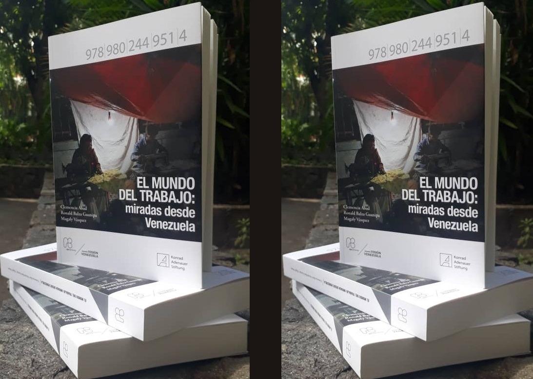 """Abediciones ofrece las reflexiones de 19 especialistas en """"El mundo del trabajo: miradas desde Venezuela"""""""